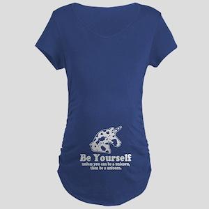 Be a Unicorn Maternity T-Shirt