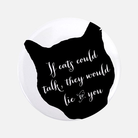 If cats could talk... Button