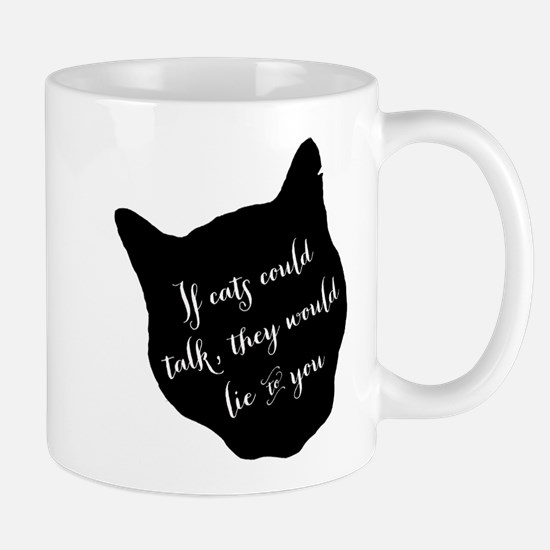 If cats could talk... Mugs