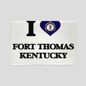 I love Fort Thomas Kentucky Magnets