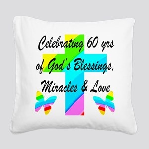 60 YR OLD PRAYER Square Canvas Pillow
