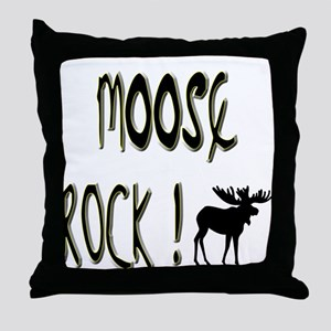 Moose Rock ! Throw Pillow
