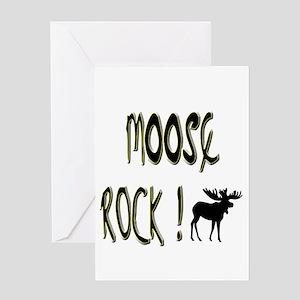 Moose Rock ! Greeting Card
