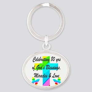 BLESSED 80 YR OLD Oval Keychain