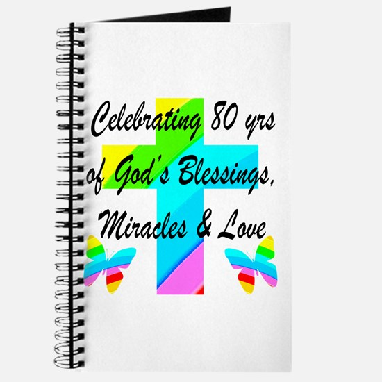 BLESSED 80 YR OLD Journal