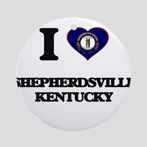 I love Shepherdsville Kentucky Ornament (Round)