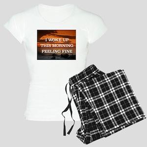 I WOKE UP THIS MORNING FEEL Women's Light Pajamas