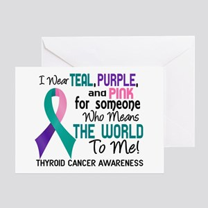 Thyroid Cancer MeansWorldToMe2 Greeting Card