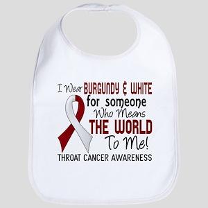 Throat Cancer MeansWorldToMe2 Bib