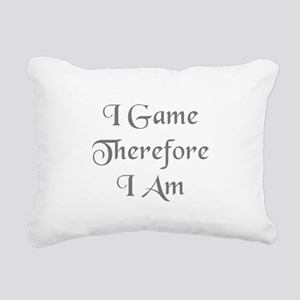 I Game Therefore I Am Rectangular Canvas Pillow