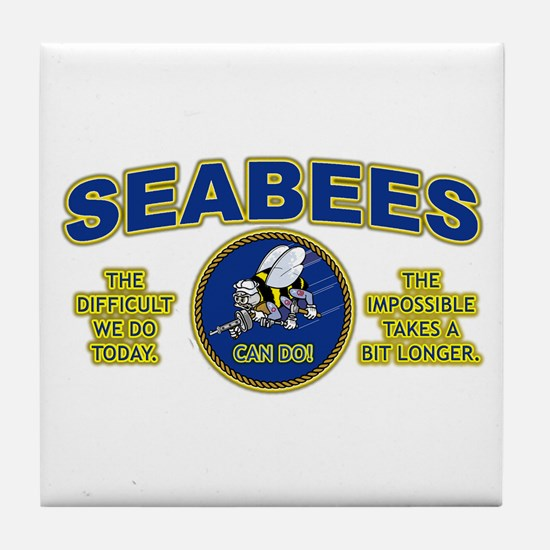 The Difficult We Do Today - Seabees Tile Coaster