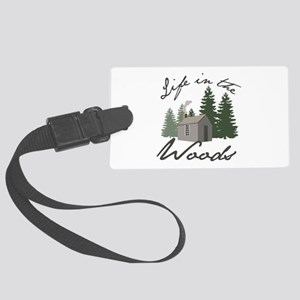 Life in the Woods Luggage Tag