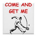 tennis joke Tile Coaster