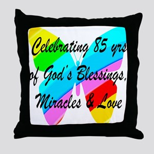 85 YR OLD BLESSING Throw Pillow