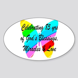 85 YR OLD BLESSING Sticker (Oval)