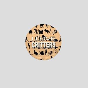 I Love Critters Mini Button
