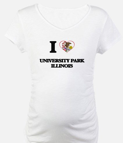 I love University Park Illinois Shirt