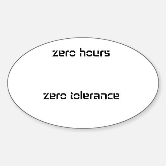Cute Zero tolerance Sticker (Oval)