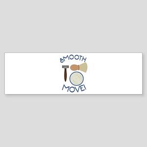 Smooth Move! Bumper Sticker