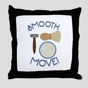 Smooth Move! Throw Pillow