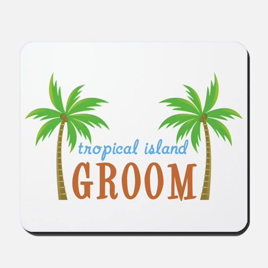 Groom Tropical Wedding Mousepad