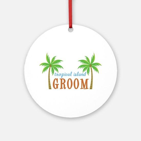 Groom Tropical Wedding Ornament (Round)