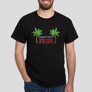Bride Tropical Island Dark T-Shirt
