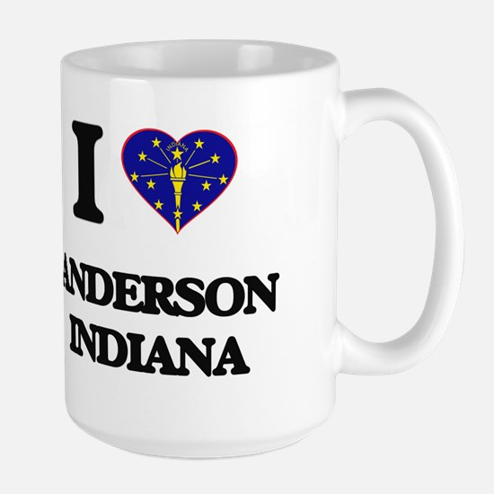 I love Anderson Indiana Mugs