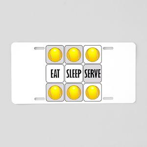 Eat Sleep Serve Tennis Aluminum License Plate