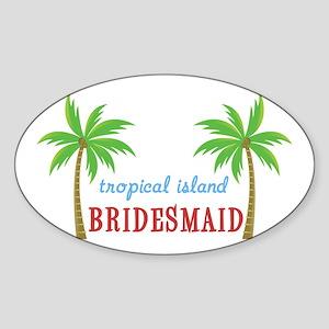Bridesmaid Tropical Island Oval Sticker