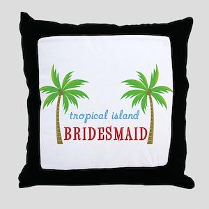 Bridesmaid Tropical Island Throw Pillow