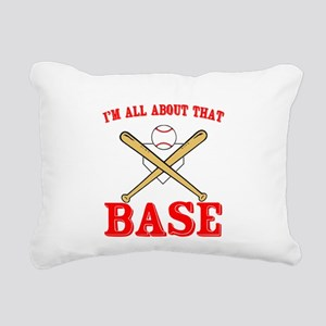 All About That Base Rectangular Canvas Pillow