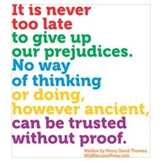 Prejudices by Thoreau Poster