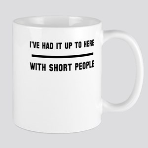 Up here short people Mug