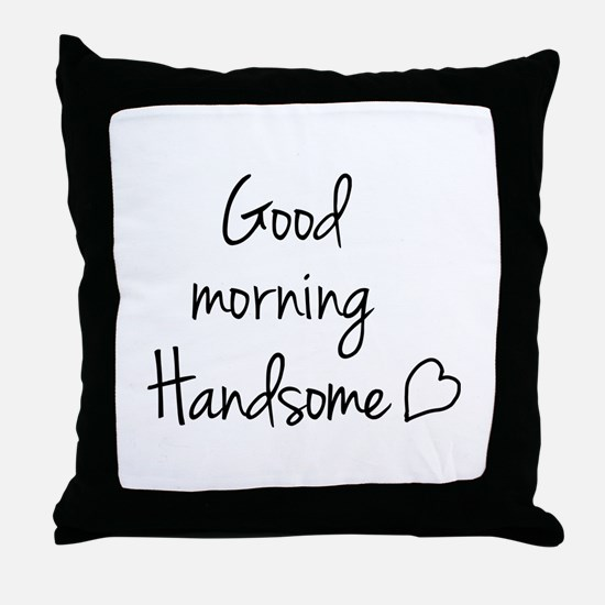 Good morning my love Throw Pillow