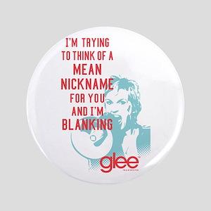 Glee Sue Mean Nickname Button