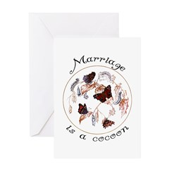 Marriage Is A Cocoon Greeting Card