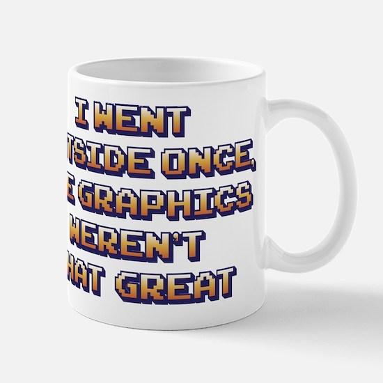 The Graphics Weren't Great Mug