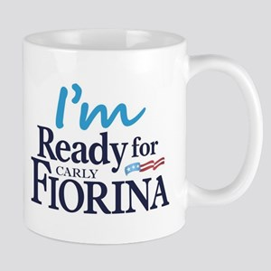 I'm Ready for Carly Fiorina Mug