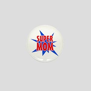 Super Mom Mother's Day Design Mini Button