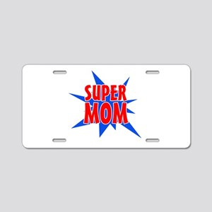 Super Mom Mother's Day Desi Aluminum License Plate