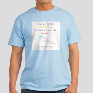Can you say 'generic'? Light T-Shirt