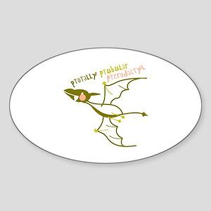 Totally Pterodactyl Sticker