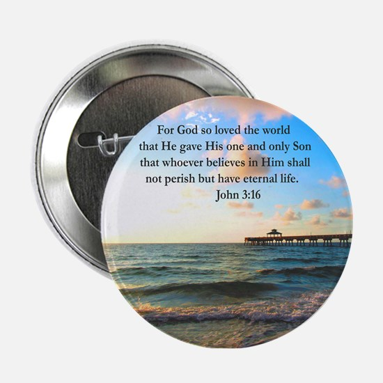 "UPLIFTING JOHN 3:16 2.25"" Button"