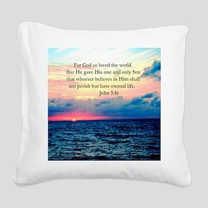 UPLIFTING JOHN 3:16 Square Canvas Pillow