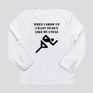 Run Like My Uncle Long Sleeve T-Shirt