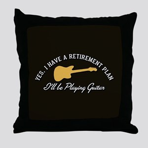 Playing Guitar Is My Retirement Plan Throw Pillow