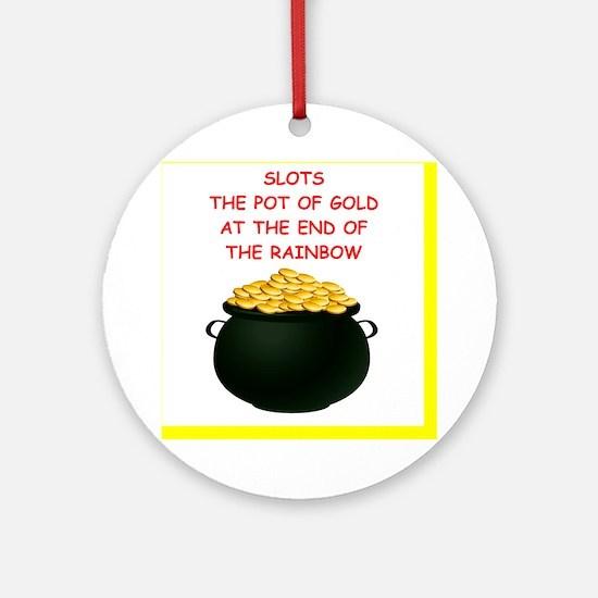 slot machine joke Ornament (Round)