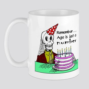 AGE IS JUST A NUMBER! Mug