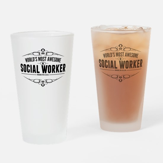 Worlds Most Awesome Social Worker Drinking Glass